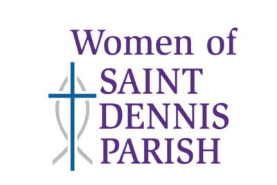 Saint Dennis Parish Organizations and Activities Women of Saint Dennis